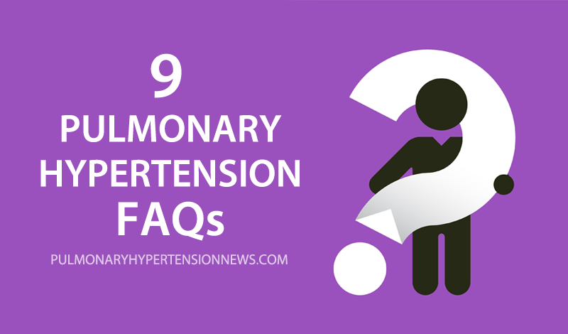 9 pulmonary hypertension faqs