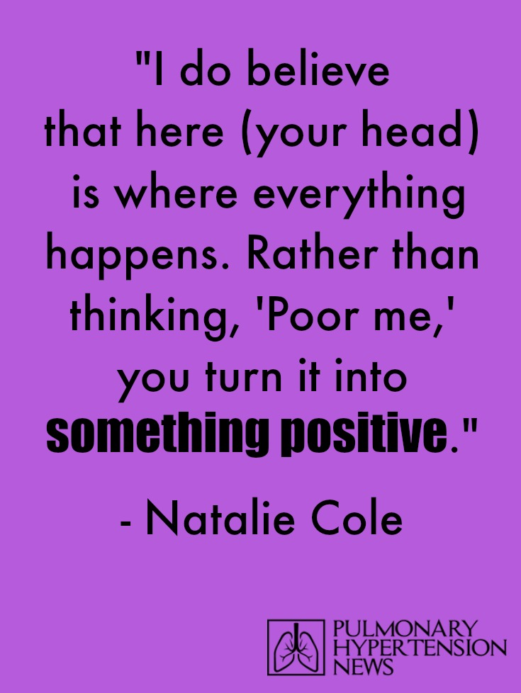 pulmonary hypertension quote, Natalie Cole