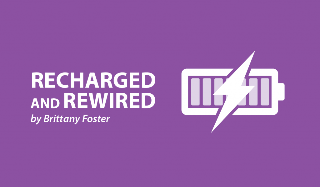 recharged and rewired,brittany foster