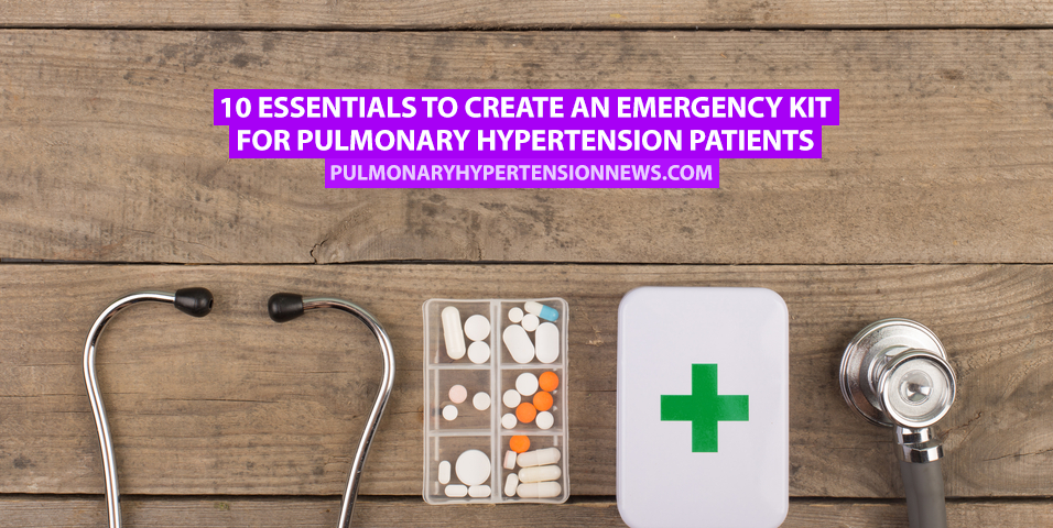 10 Essentials to Create an Emergency Kit for Pulmonary Hypertension Patients